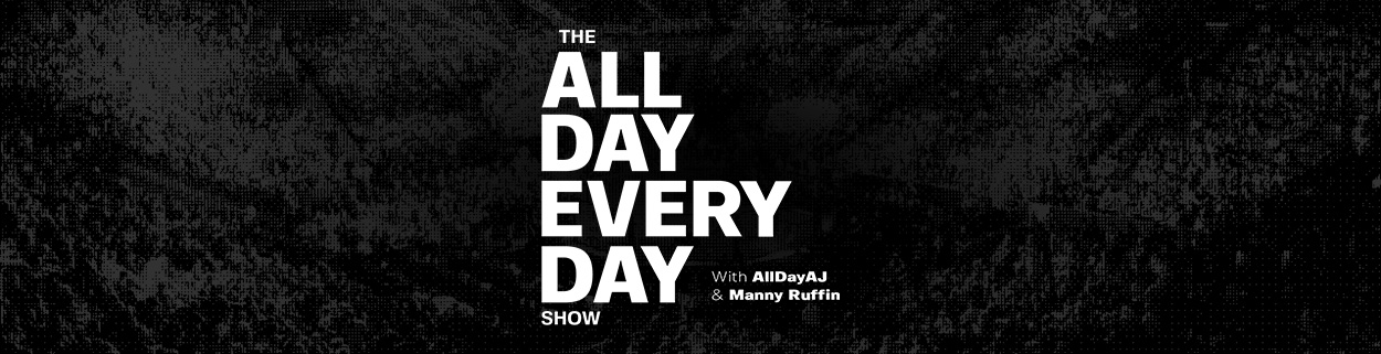 Welcome to the All Day Every Day Show!